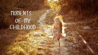MOMENTS OF MY CHILDHOOD -УЛЫБАЙСЯ ХОТЬ ИНОГДА(NILA MANIA & KATYA IOWA ) /meetMila