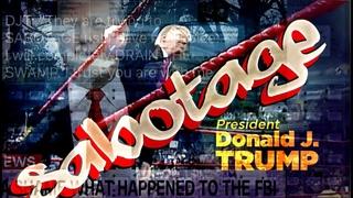 President Donald J Trump's Sabotage TrumpTrain2020