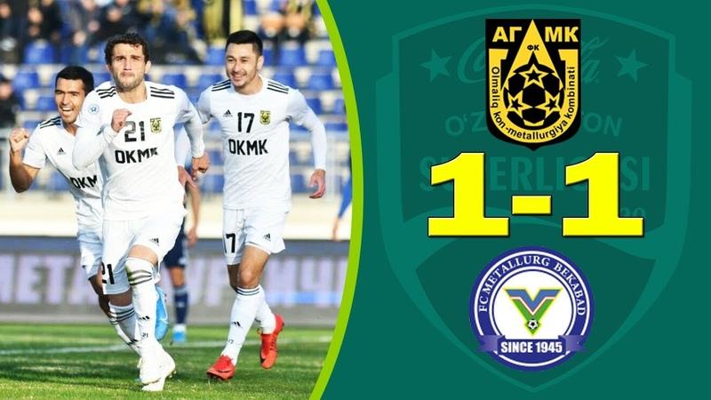 AGMK 1 1 Metallurg Superliga 2020 Barcha gollar va o'yin sharhi