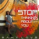 Samylove - Stop Thinking About You