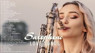 Greatest 200 Romantic Saxophone Love Songs - Best Relaxing Saxophone Songs Ever - Instrumental Music