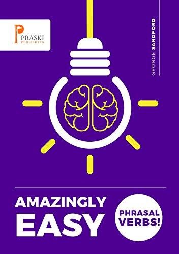 Amazingly Easy Phrasal Verbs! (2013)