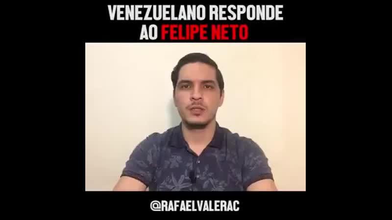 Venezuelano responde ao Felixo
