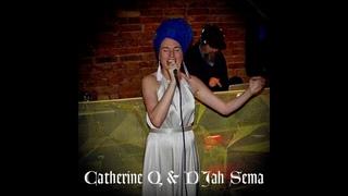 Catherine Q & DJah Sema - Second Change
