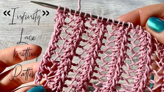 """АЖУРНАЯ РЕЗИНКА """"Infinity"""" спицами / Beautiful Lace Knitting Pattern"""