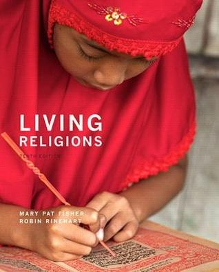 Mary Pat Fisher - Living Religions-Pearson (2016)