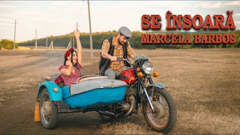 Marcela Barbos Se însoară Official Video