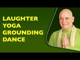Laughter Yoga Grounding Dance