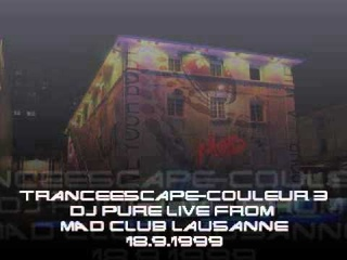 TranceEscape Couleur 3 DJ Pure Live from MAD Club Lausanne