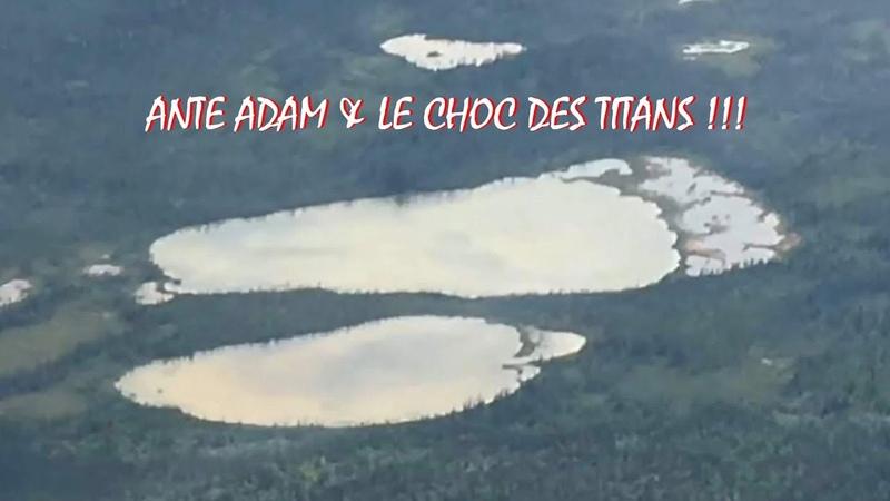 ANTE ADAM LE CHOC DES TITANS