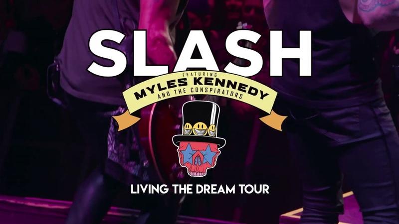 Slash ft Myles Kennedy The Conspirators Living The Dream Tour Teaser Order Now