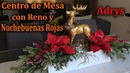 Centro de Mesa con Reno Dorado y Nochebuenas Rojas DIY