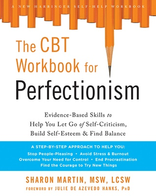 Sharon Martin] The CBT Workbook for Perfectionism