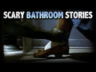 10 True Scary Bathroom / Restroom Horror Stories