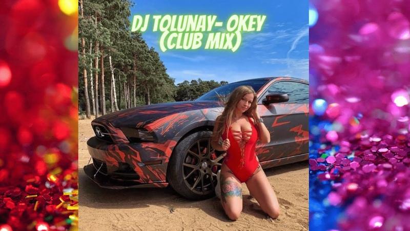 DJTolunay Okey Club Mix Exclusive