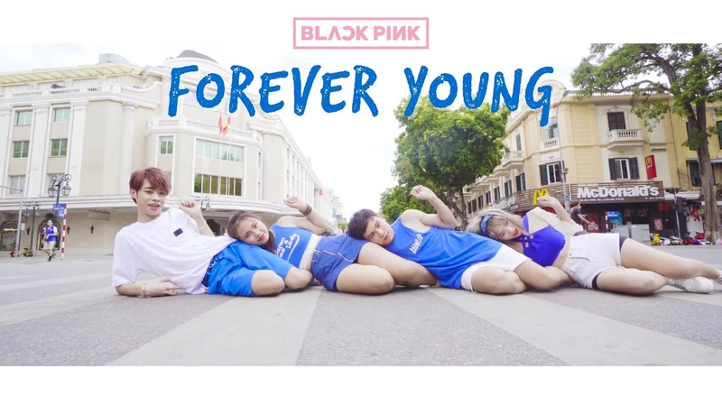 KPOP IN PUBLIC CHALLENGE BLACKPINK 블랙핑크 FOREVER YOUNG 포에버 영 DANCE COVER by C A C Vietnam