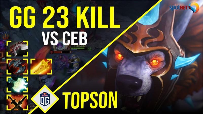 Topson Ursa GG 23 KILL vs Ceb Dota 2 Pro Players Gameplay Spotnet Dota 2