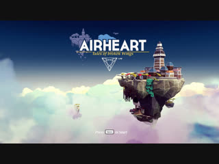 Сыграем в Airheart - Tales of broken Wings. Games with ZDW [RUS/ENG]