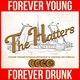 The Hatters feat. Just Femi - Forever Young Forever Drunk