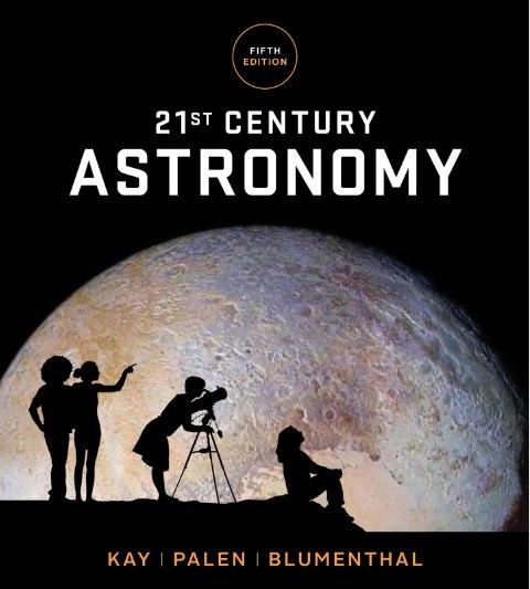 21st Century Astronomy, 5th Edition