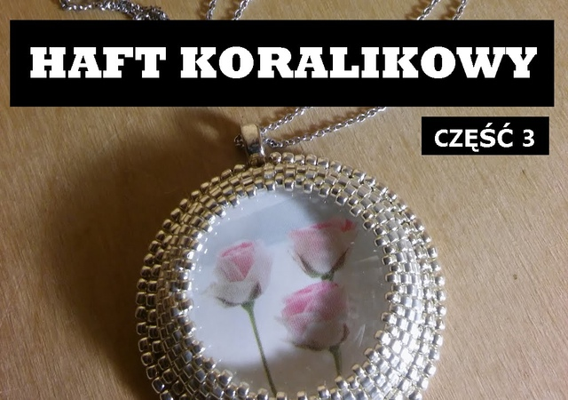 Haft koralikowy - Podszywanie koralikami [TUTORIAL] | Qrkoko.pl