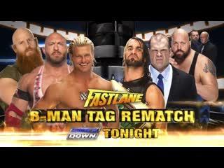 (WWE Mania) Fast Lane 2015 Seth Rollins, Big Show, Kane vs Erick Rowan, Ryback, Dolph Ziggler