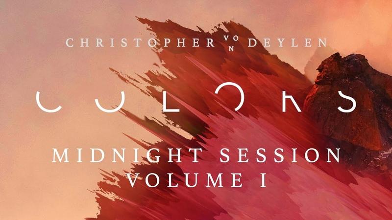 """Christopher von Deylen """"Colors Midnight Session Volume I"""