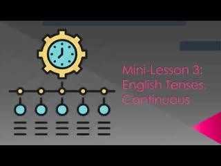 Mini-Lesson 3. Continuous