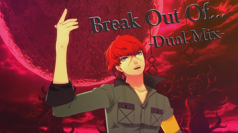 Break Out Of... (Persona 5: Dancing Star Night) -Dual Mix-