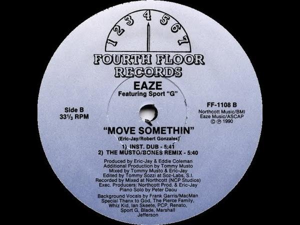 Eaze Sport G Move Somethin The Musto Bones Remix