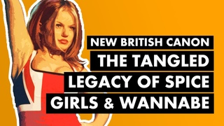 """The Tangled Legacy of Spice Girls & """"Wannabe""""   New British Canon"""