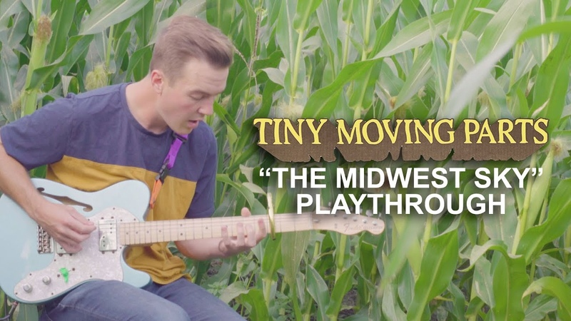 Tiny Moving Parts - The Midwest Sky (Playthough)