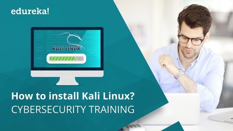 How to install Kali Linux | Kali Linux Tutorial | Cyber Security Training | Edureka