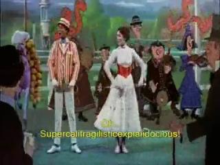Marry Poppins - supercalifragilisticexpialidocious