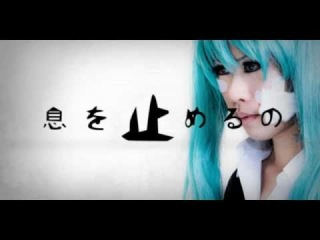 Hatsune Miku - Rolling Girl (COSPLAY PV) - VOCALOID