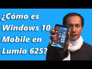 Windows 10 Mobile - Review - Nokia Lumia 625 | Tips y Trucos