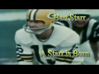 "Bart Starr ""A Starr Is Born"""