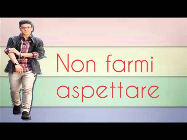 IL VOLO Non Farmi Aspettare Lyrics
