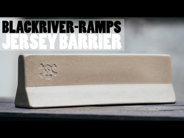 Blackriver Ramps Jersey Barrier Product Blog