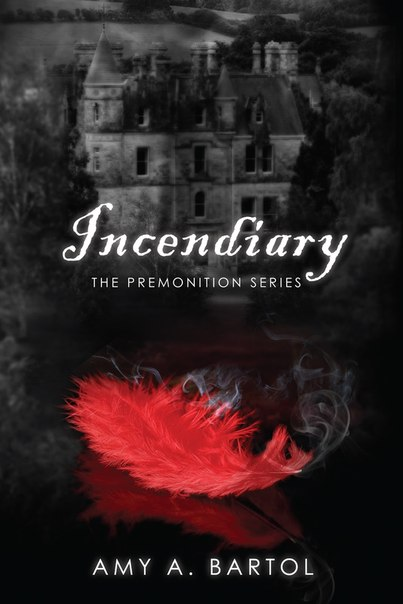 Incendiary (The Premonition #4)
