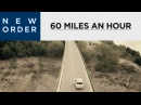 New Order 60 Miles An Hour Official Music Video