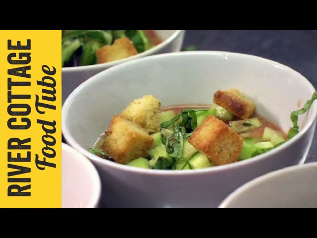 Gazpacho Soup Hugh Fearnley Whittingstall