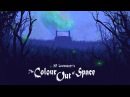 The Colour Out of Space HP Lovecraft Orchestra Horror Music