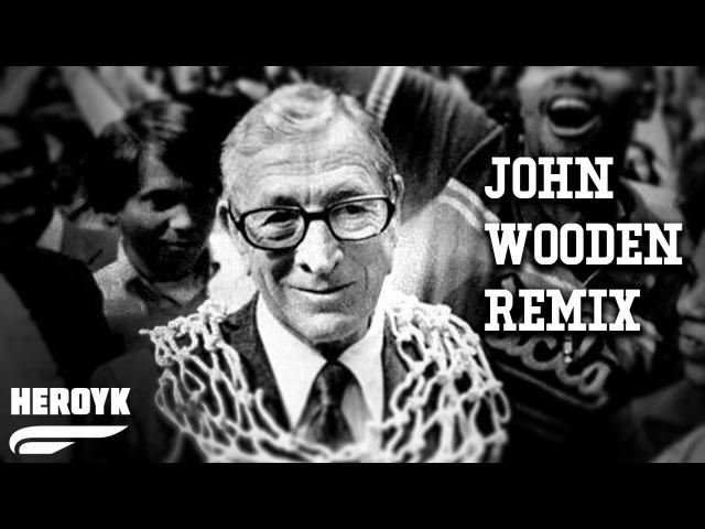 Heroyk John Wooden Remix Jeesh