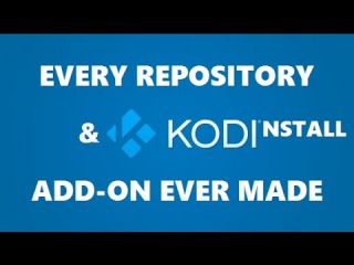 INSTALL EVERY REPOSITORY & ADD-ON EVER MADE KODI - XBMC