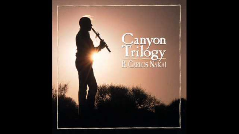 R Carlos Nakai Song For The Morning Star Canyon Trilogy Track 1