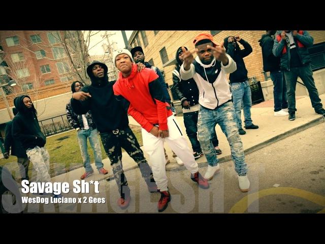 WesDog Luciano - Savage Shit (Music Video)
