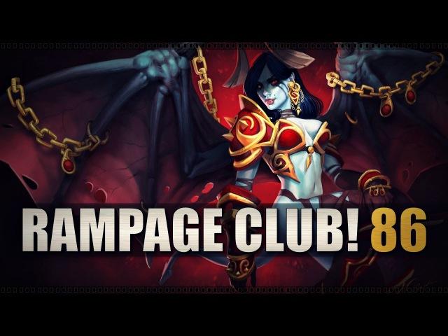 DOTA 2 Rampage Club EP86
