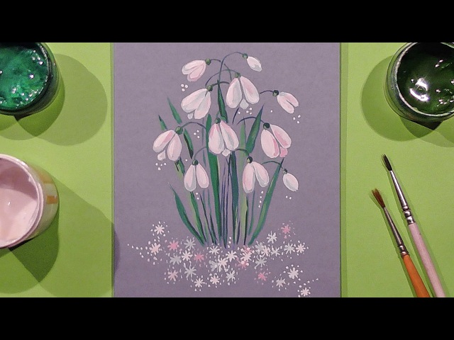 Speed Painting | Snowdrops Greeting Card | Gouache | IOTN