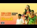 Dum A Dum Mast Qalandar Dhanak Nagesh Kukunoor Upcoming Bollywood Movie 2016